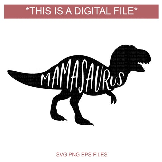 mamasaurus svg #1113, Download drawings