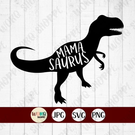 mamasaurus svg #1092, Download drawings