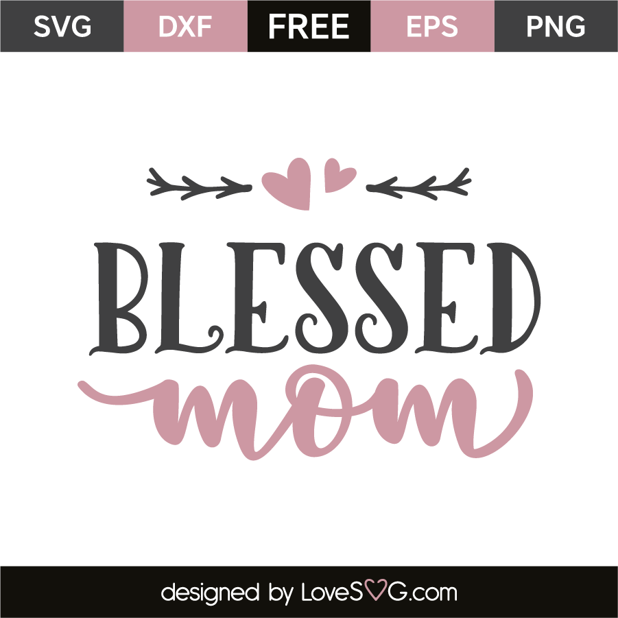 mom svg free #161, Download drawings