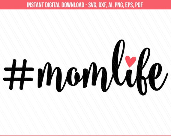 #momlife svg #899, Download drawings