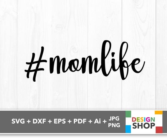 #momlife svg #894, Download drawings