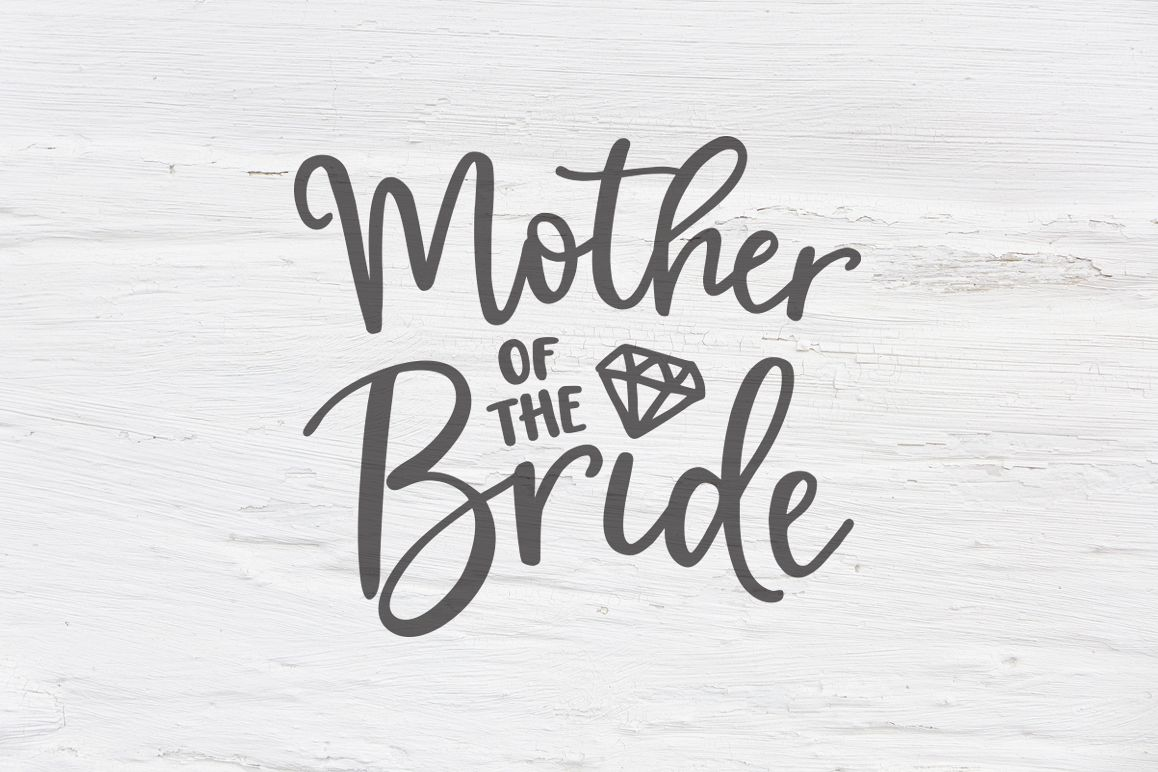 mother of the bride svg #338, Download drawings