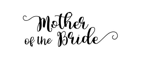mother of the bride svg #335, Download drawings