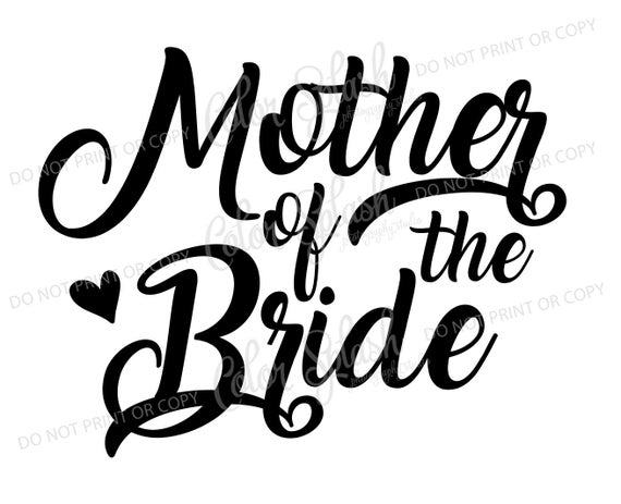 mother of the bride svg #340, Download drawings