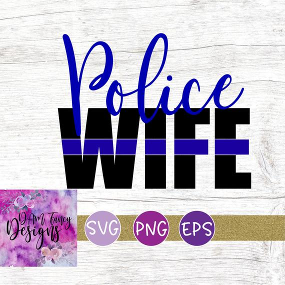 police wife svg #401, Download drawings