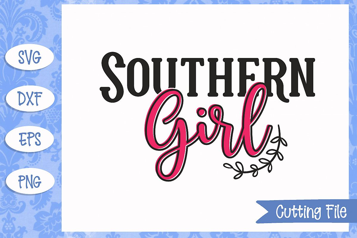 southern girl svg #1149, Download drawings