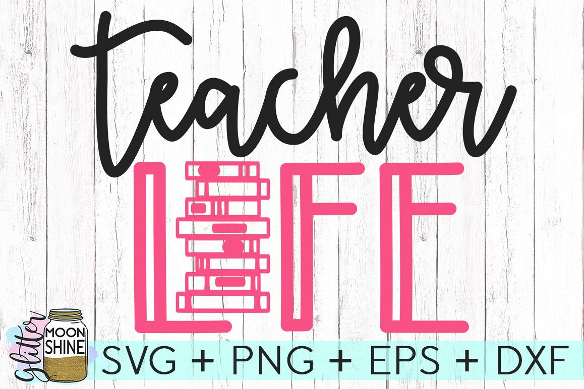 teacher life svg #133, Download drawings
