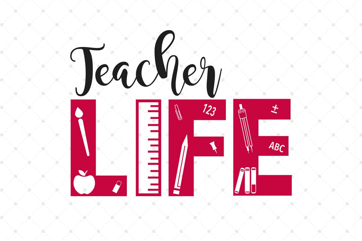 teacher life svg #135, Download drawings