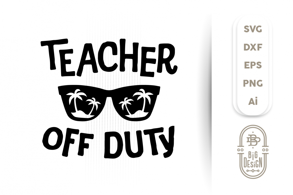teacher off duty svg #913, Download drawings