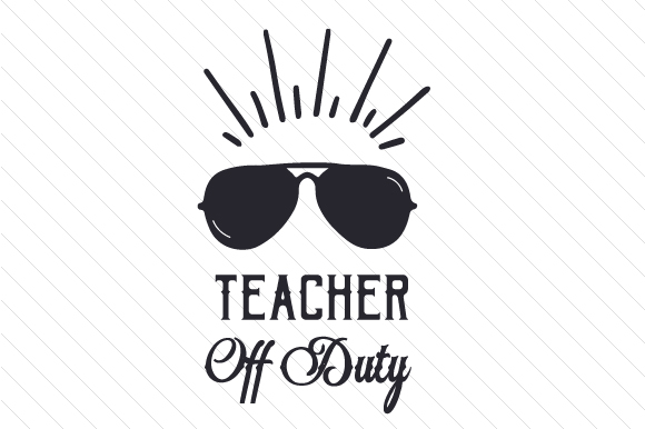teacher off duty svg #910, Download drawings