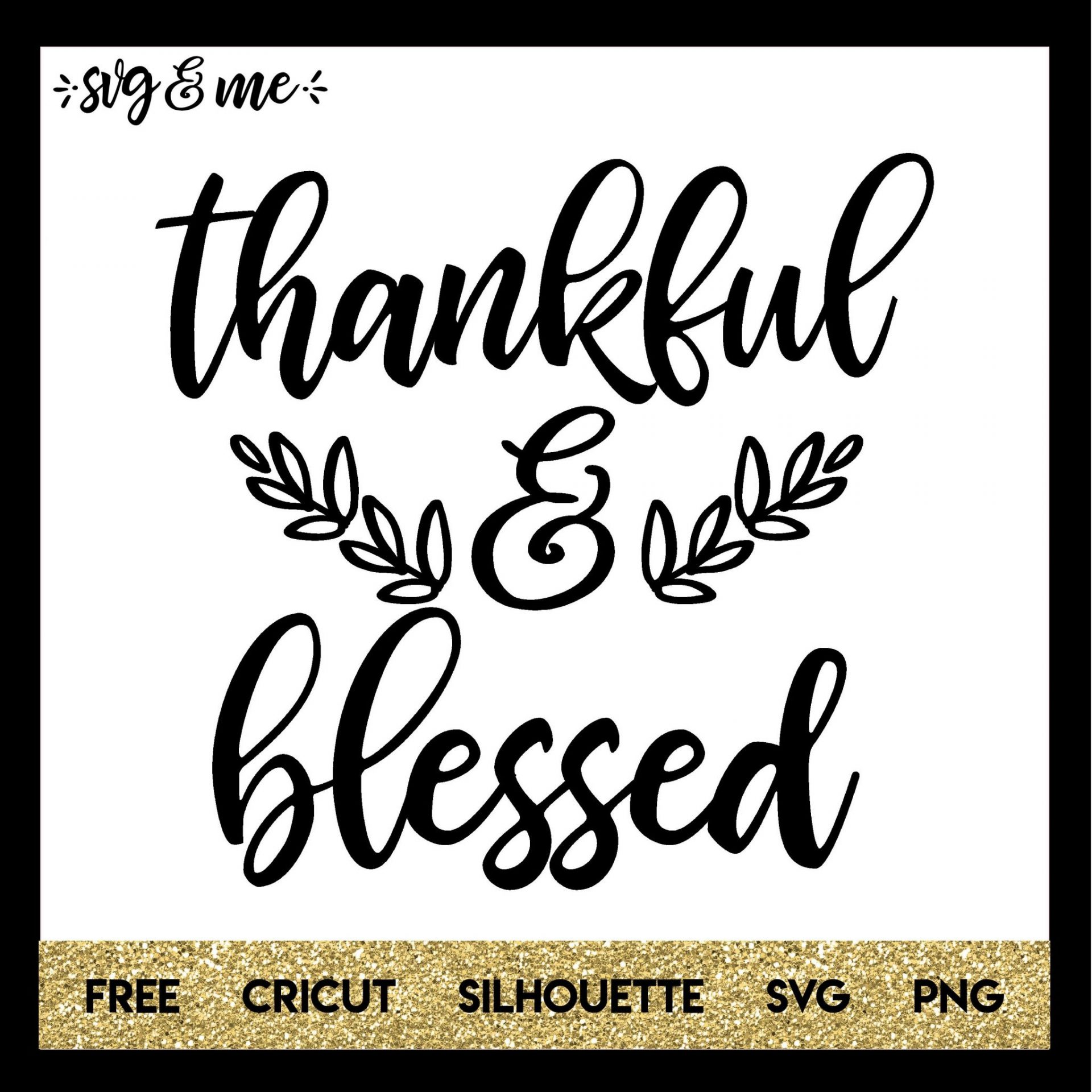 thankful and blessed svg #527, Download drawings