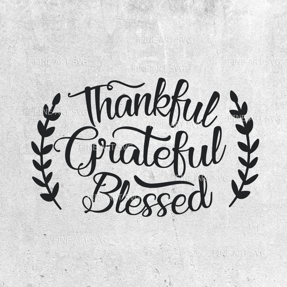 thankful and blessed svg #533, Download drawings