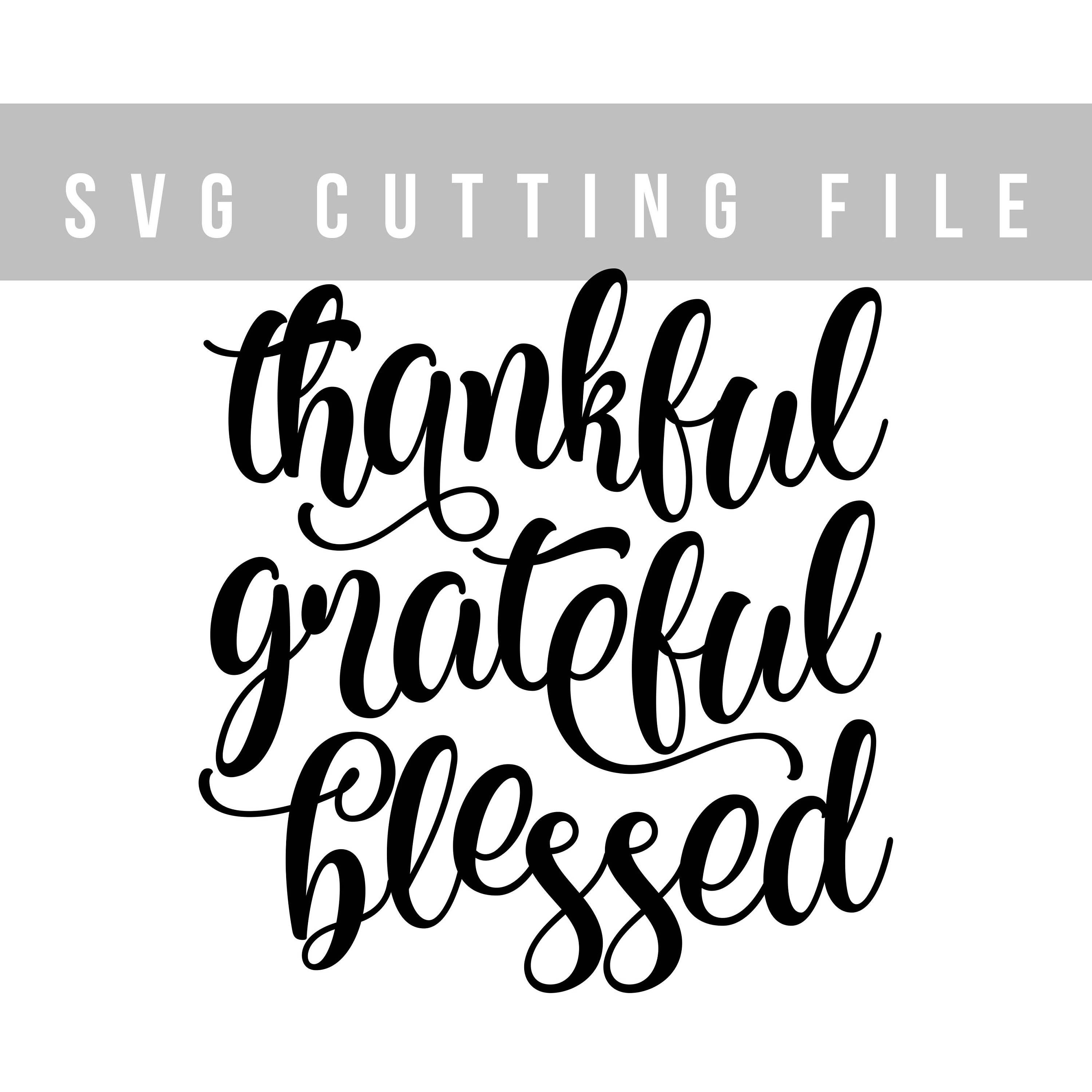thankful and blessed svg #520, Download drawings