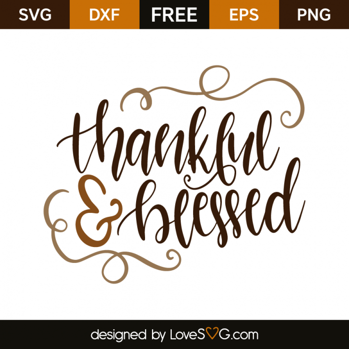 thankful and blessed svg #530, Download drawings