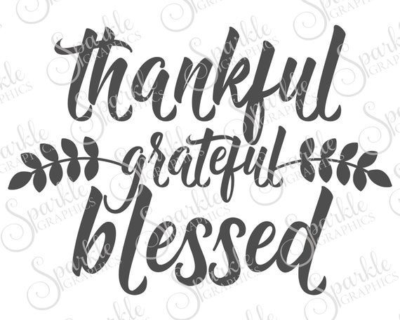 thankful and blessed svg #532, Download drawings