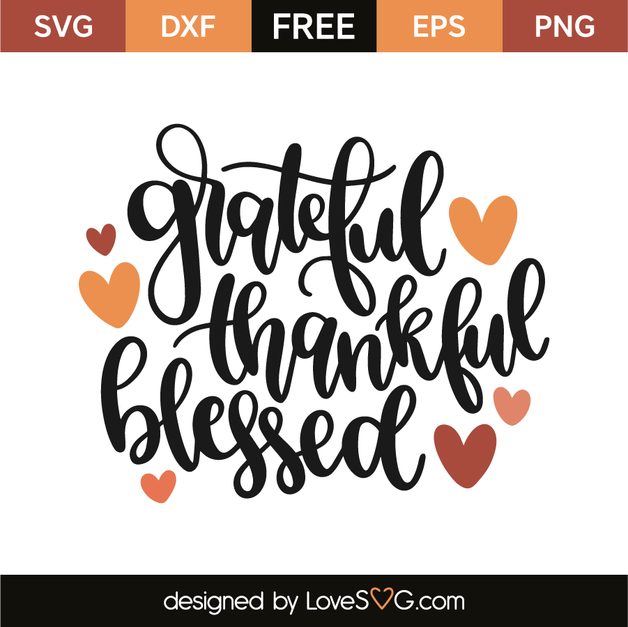 thankful and blessed svg #529, Download drawings
