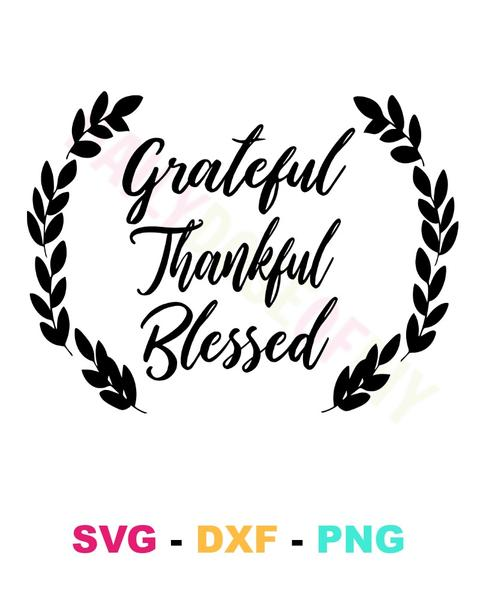 thankful and blessed svg #528, Download drawings