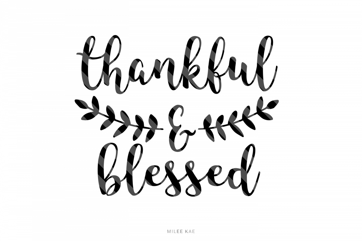 thankful and blessed svg #525, Download drawings