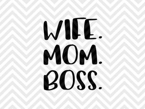 wife mom boss svg #886, Download drawings
