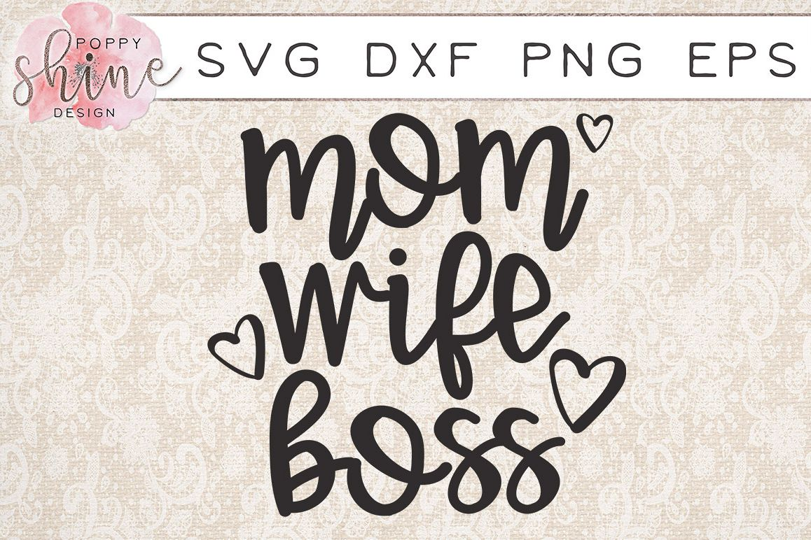 wife mom boss svg #882, Download drawings