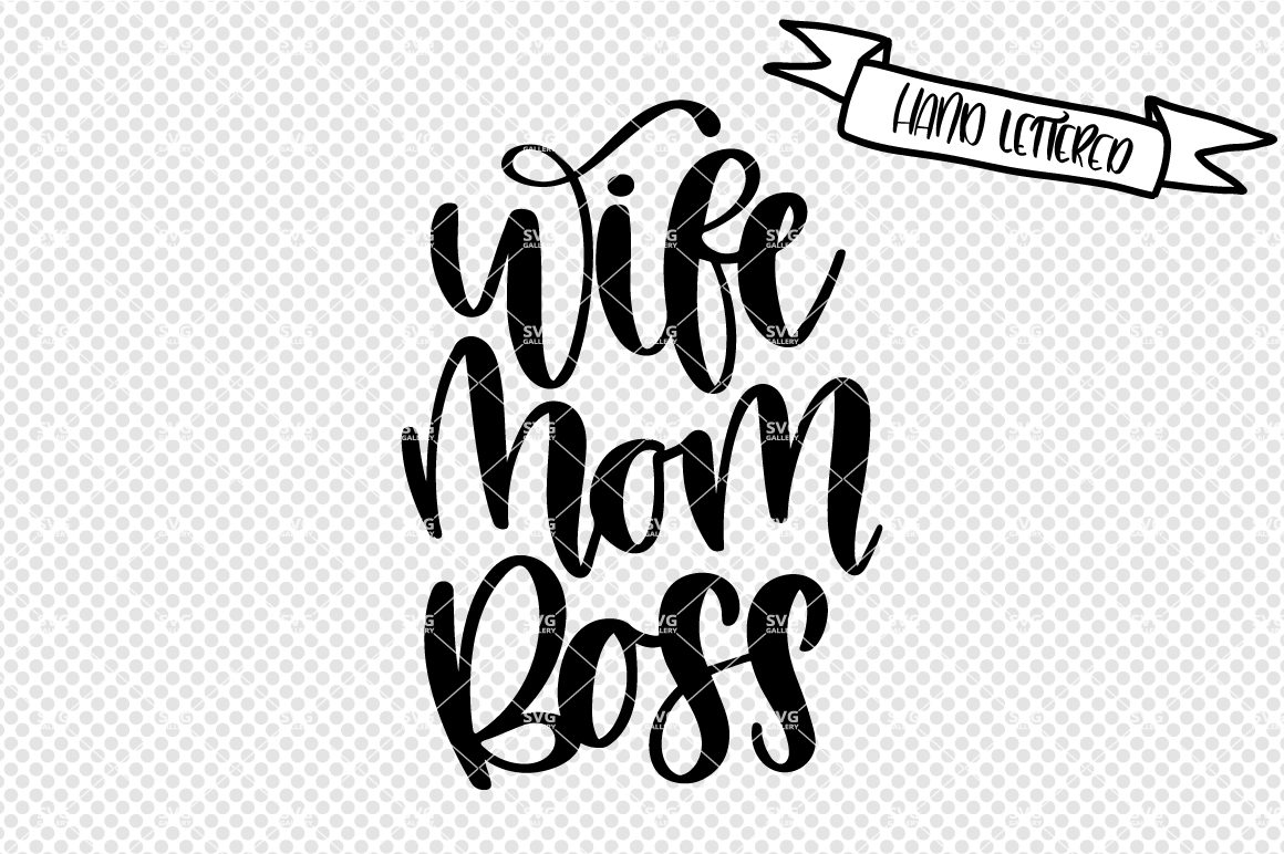 wife mom boss svg #878, Download drawings