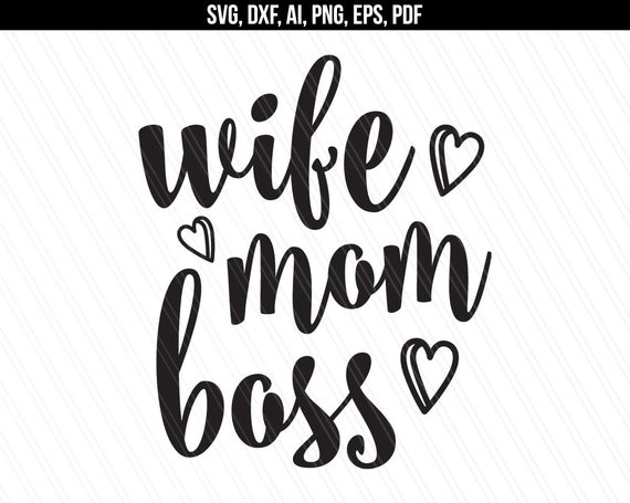 wife mom boss svg #888, Download drawings