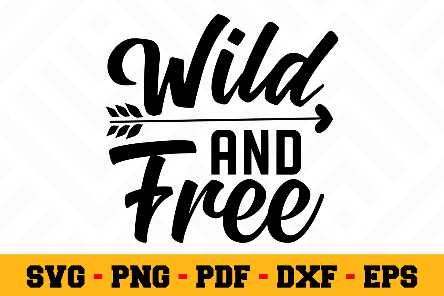 wild and free svg #1032, Download drawings