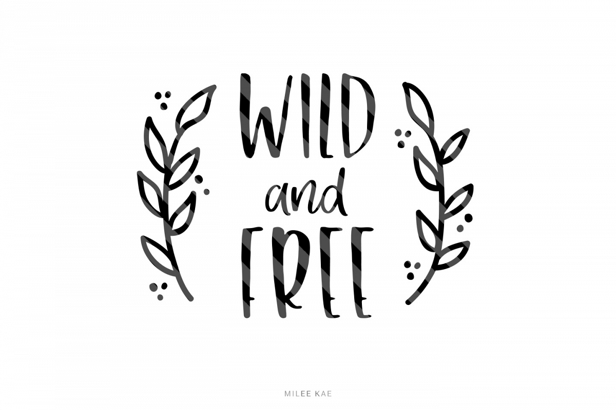 wild and free svg #1031, Download drawings