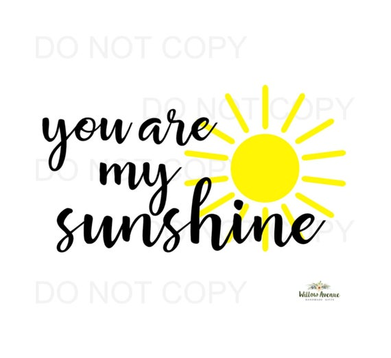 you are my sunshine svg #153, Download drawings