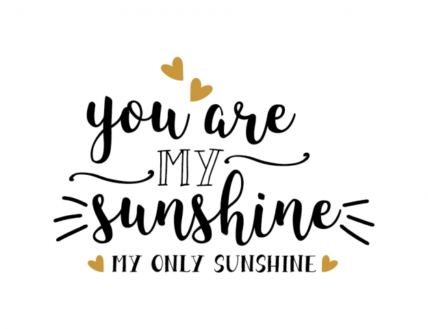 you are my sunshine svg #154, Download drawings