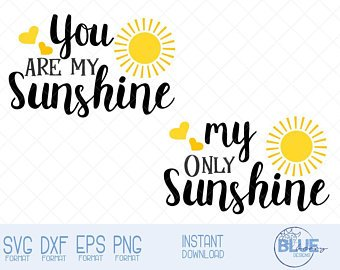 you are my sunshine svg #152, Download drawings