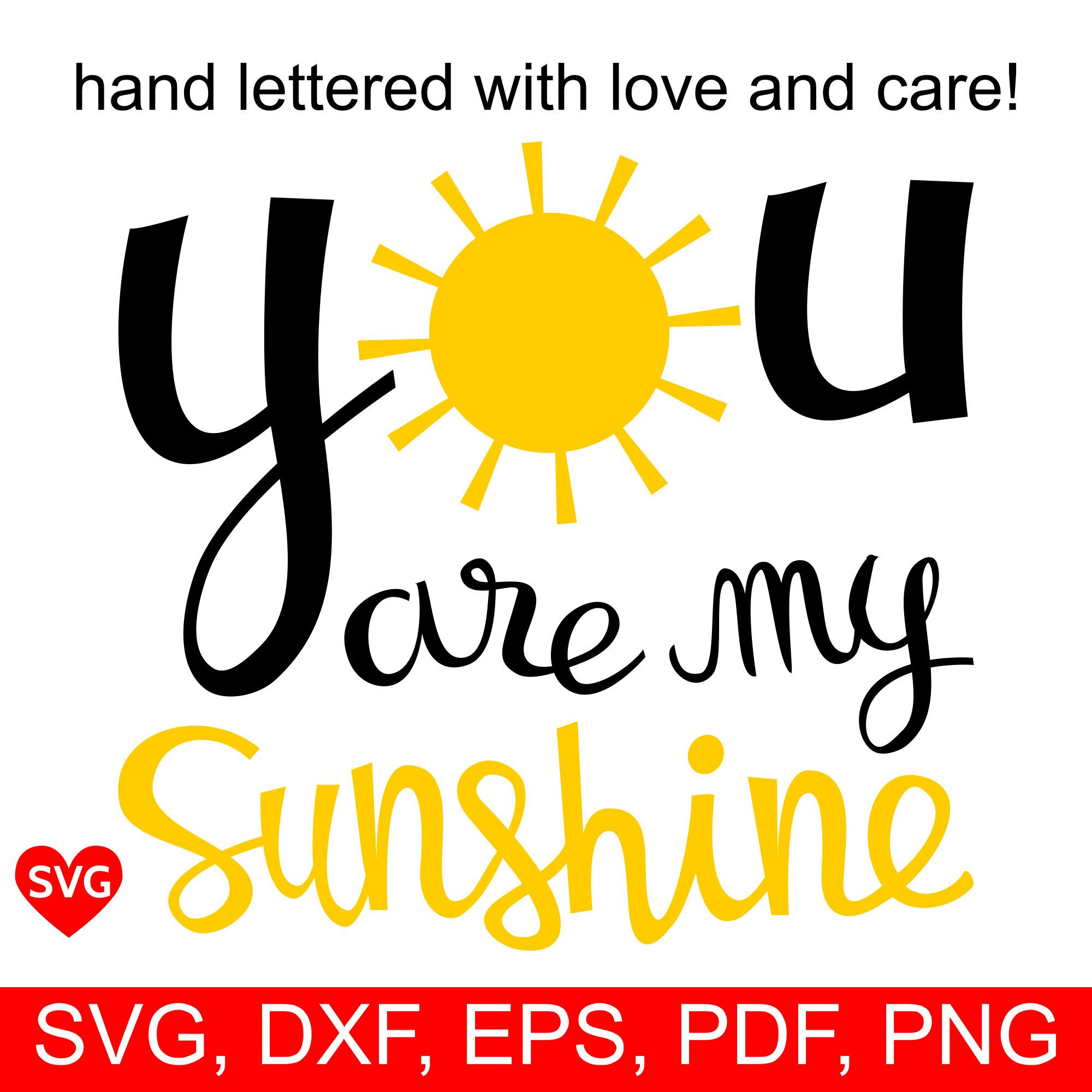 you are my sunshine svg #149, Download drawings
