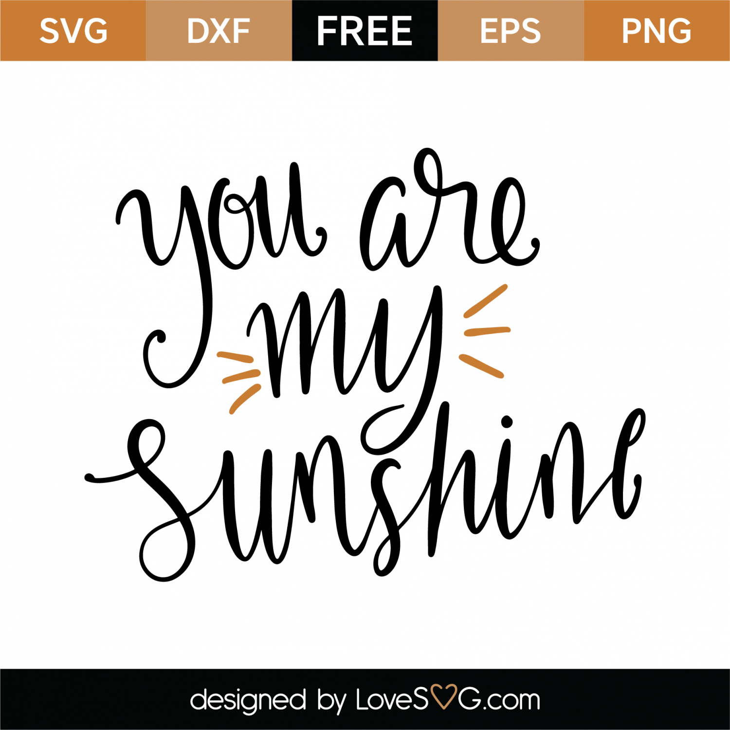 you are my sunshine svg #146, Download drawings
