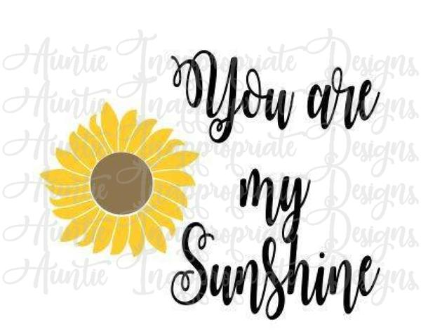 you are my sunshine svg #139, Download drawings